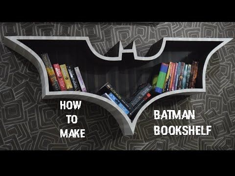 How To Make Batman Bookshelf DIY - YouTube