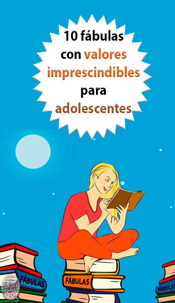 10 Fabulas Para Adolescentes Imprescindibles Cuentos Infantiles Para Leer Fabulas Libros En Linea