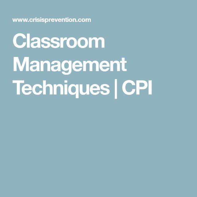 Classroom Management Techniques   CPI