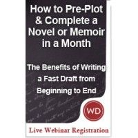 The benefits of writing a fast draft of a novel or memoir all the way through to the end are many. Join me from the comfort of your own home for everything you need to pre-plot and then COMPLETE your story in a month. http://www.writersdigestshop.com/how-to-pre-plot-complete-a-novel-memoir-in-month-webinar?lid=mawdpromo