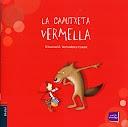 LA CAPUTXETA VERMELLA 1 - roser odriozola vilaseca - Álbumes web de Picasa