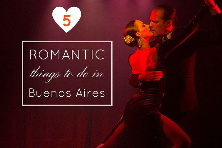 5 romantic things to do in Buenos Aires