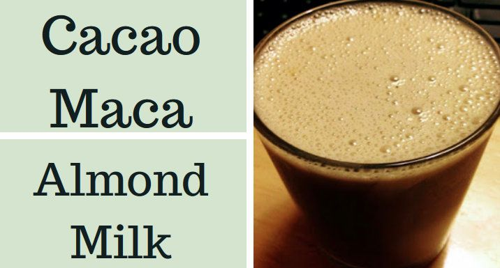 Cacao Maca Almond Milk for Mood Balance