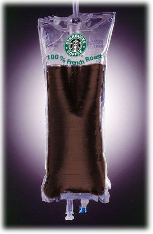 Starbucks IV Bag... HaaaHaaaa!