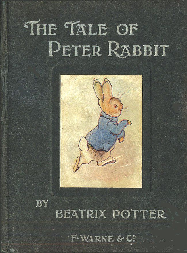 The Tale of Peter Rabbit, Beatrix Potter  Beatrix Potter's tale of the mischievous, rambunctious Peter Rabbit hightailing it out of Mr. MacGregor's garden is over 110 years old, and still delights.