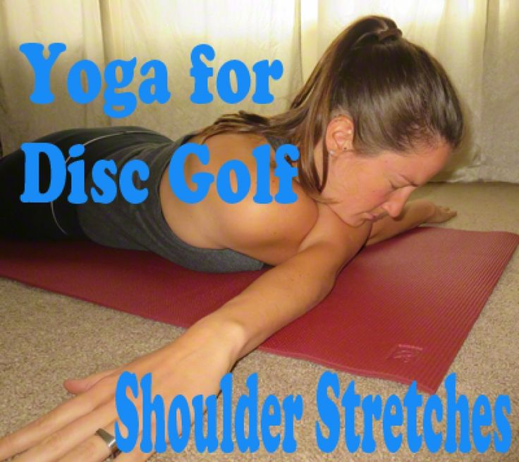 Yoga for Disc Golf: Shoulder Stretches
