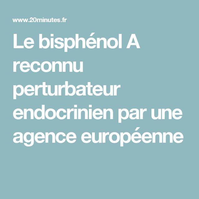 Le bisphénol A reconnu perturbateur endocrinien par une agence européenne