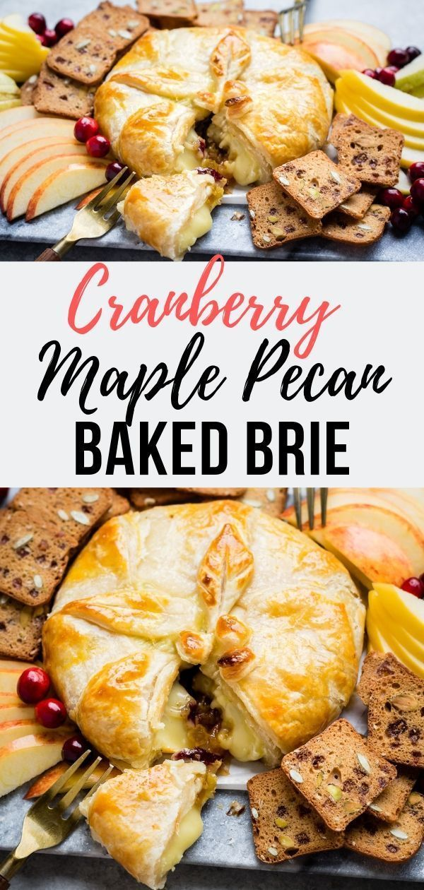 Cranberry Maple Pecan Baked Brie Recipe Baked Brie Brie Puff
