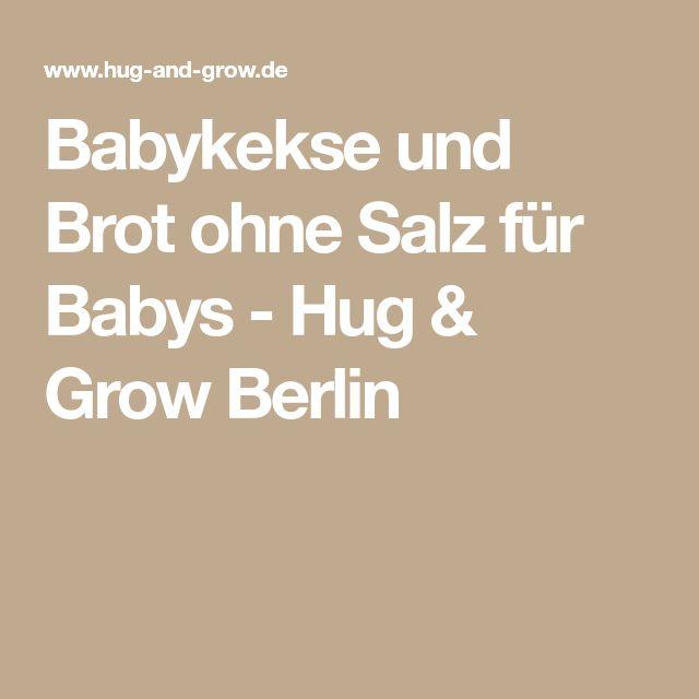 Babykekse und Brot ohne Salz für Babys - Hug & Grow Berlin