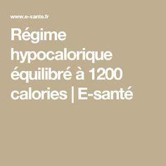 Régime hypocalorique équilibré à 1200 calories | E-santé