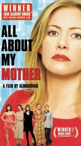 All About My Mother (1999). One of my all time favorite movies. // Almodovar