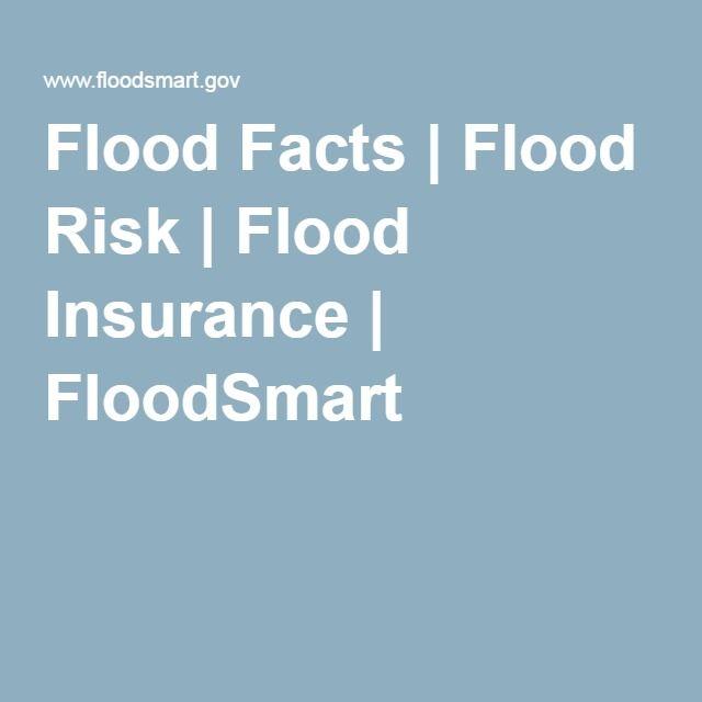 Flood Facts | Flood Risk | Flood Insurance | FloodSmart