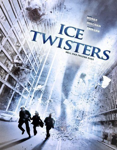 Ice Twisters. 2009. climate change. from drought to freezing twisters