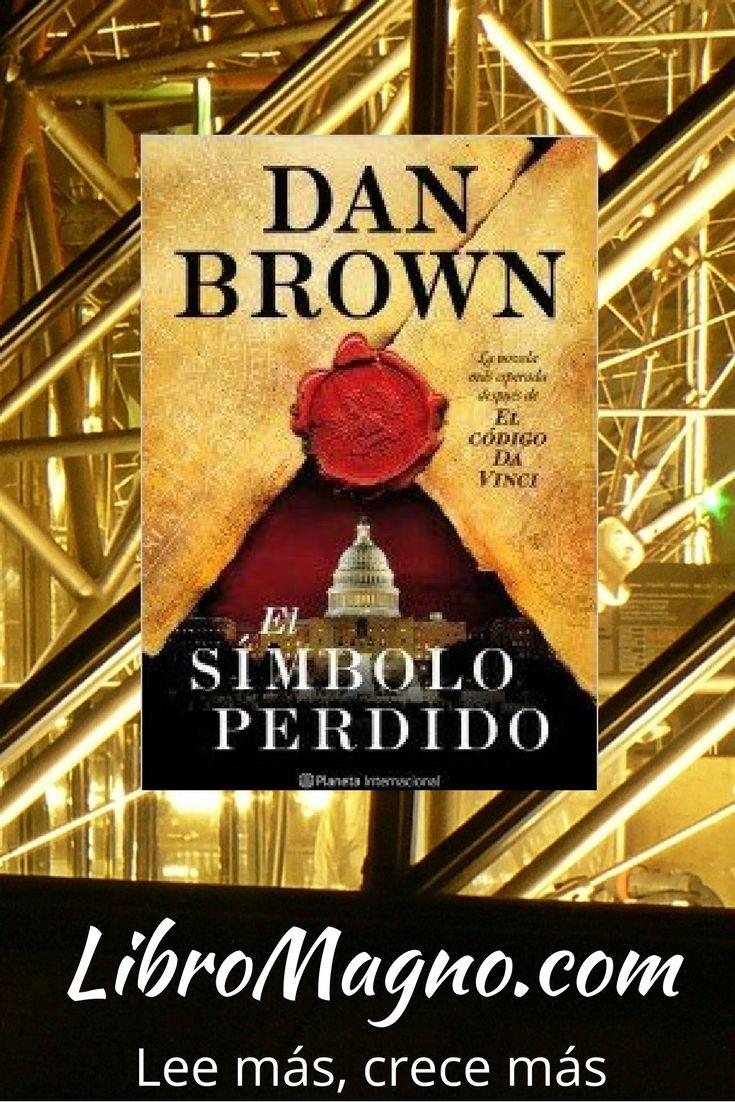 """#RecomiendoLeer """"El Símbolo perdido"""" de Dan Brown en nuestra reseña de la semana en #libromagno http://www.libromagno.com/2014/02/el-simbolo-perdido-dan-brown.html"""
