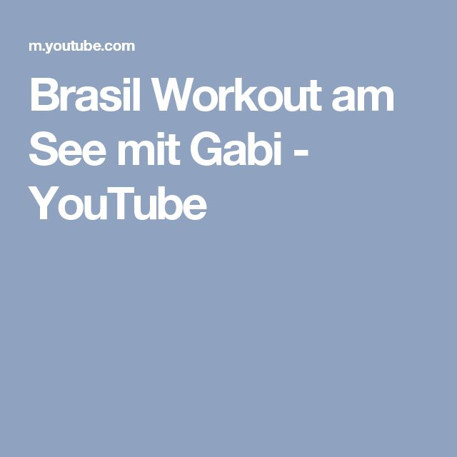 Brasil Workout am See mit Gabi - YouTube