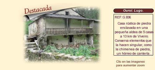 G836 Ourol. Lugo.  Casa rústica a rehabilitar. http://www.lancoisdoval.es/casas-rurales-en-venta.html