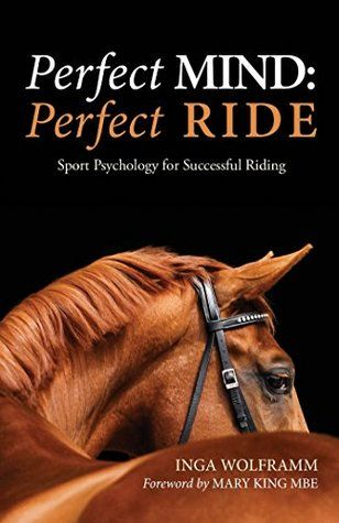 Possessing the right mind-set and relevant mental skills has long been considered vital in achieving top performances in all sports. And yet, to many riders, mental fitness still remains something of an afterthought. In Perfect Mind: Perfect Ride, the author demonstrates how to develop and achieve the right kind of attitude, motivation and mental skills to make the most of the rider's abilities whether it be riding as a recreation or as a competitive sport