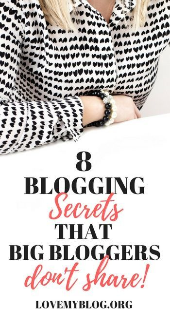 Have you ever wondered what makes big bloggers so special?  Anybody can start a blog but only a small percentage of bloggers become successful and actually make enough money to quit their day job.  Why?  Read on to learn 8 blogging secrets that big bloggers don't share