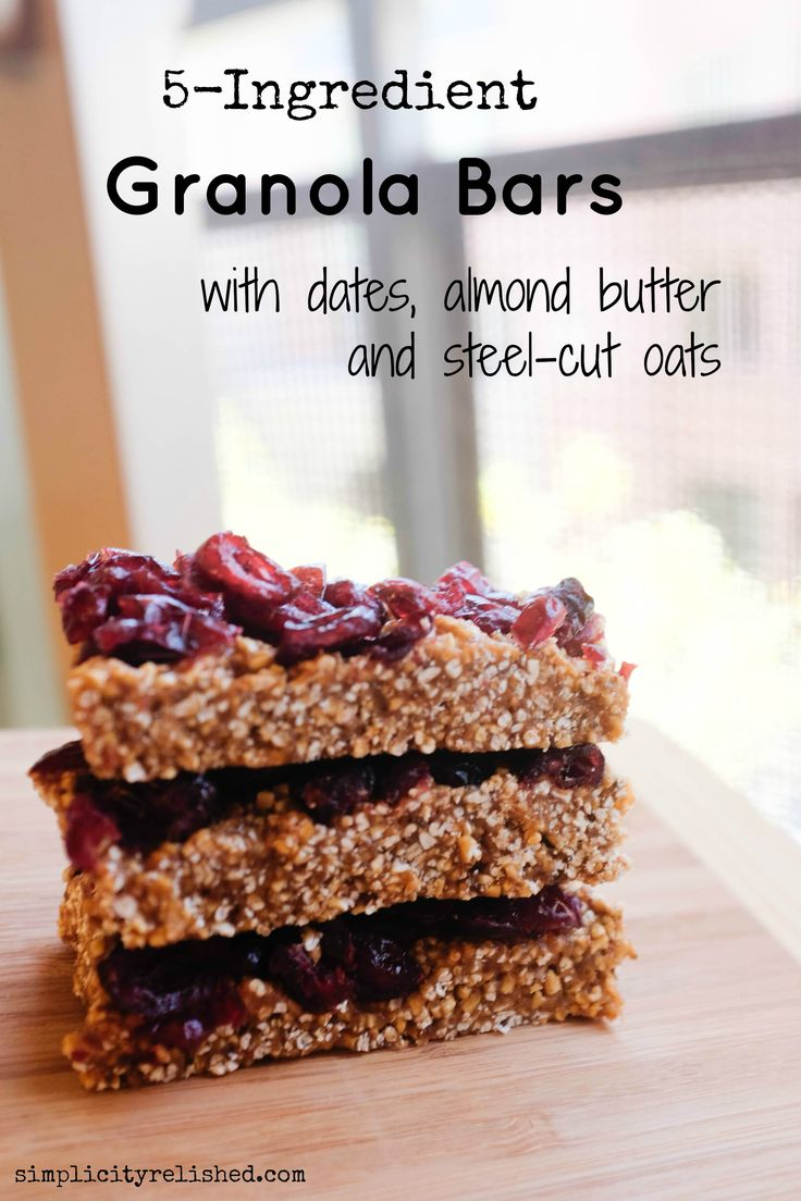 5 ingredient granola bars with steel-cut oats - Simplicity Relished
