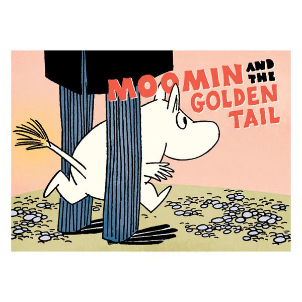 """Moomin and the Golden Tail  Moomin's tail gets its fifteen minutes of fame """"Another classic Moomin story reworked in full color, with a kid-proof but kid-friendly size, price, and format."""" One day Moomin notices that his tail seems to be thinning. Worried that Snorkmaiden will no longer love him if his tail goes bald, he consults the family doctor and several tail specialists, and even gets an X-ray."""