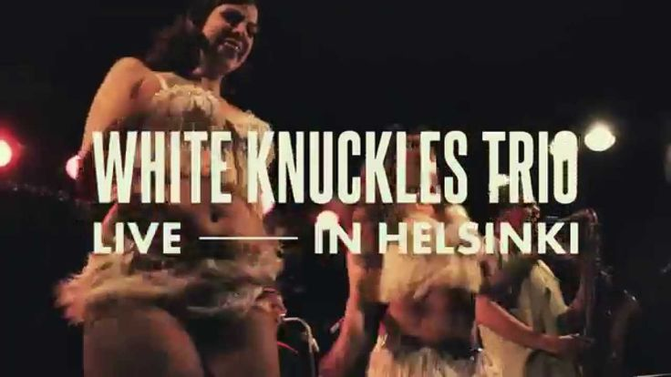 """White Knuckles Trio ( w/ The Ravishing Shangri-La Rubies) - LOOKIN FOR M...White Knuckles trio form the roots veteran Knucklebone Oscar and the younger generation blues men Yukka White and Risto """"Mr. Hillside"""" Kumpulainen. the band offers a straightforward and passionate blues expression concentrated package."""