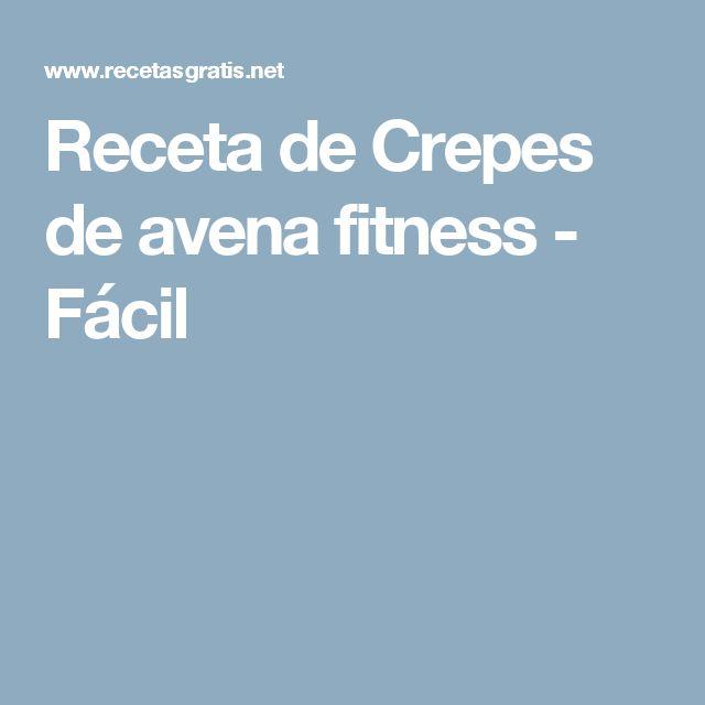 Receta de Crepes de avena fitness - Fácil