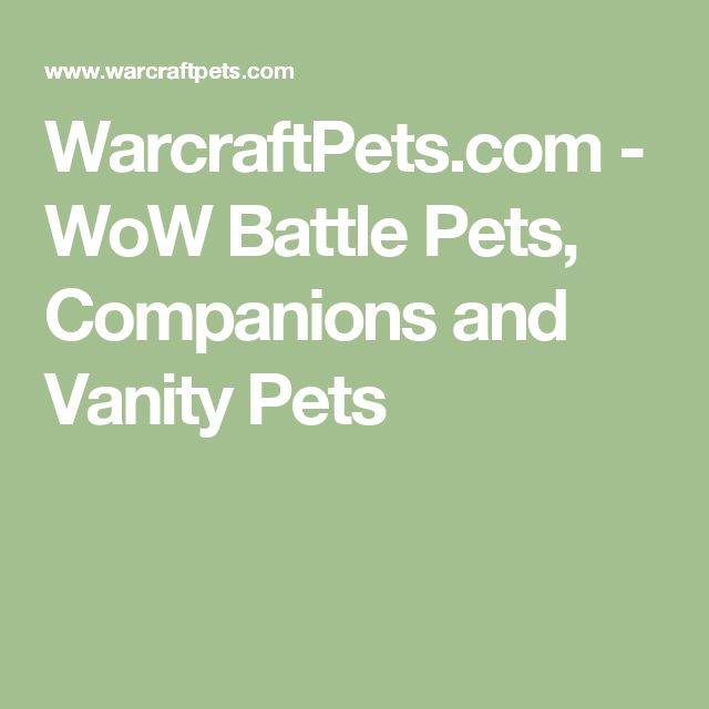 WarcraftPets.com - WoW Battle Pets, Companions and Vanity Pets