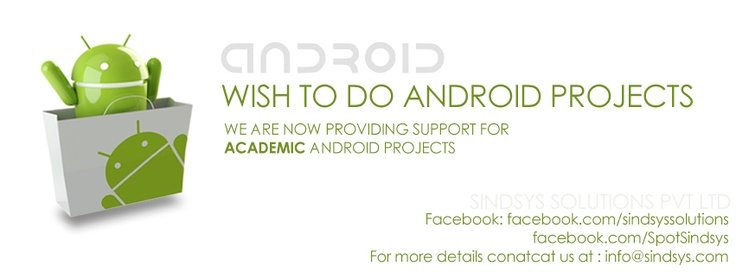 We do Support Android Projects...  :)