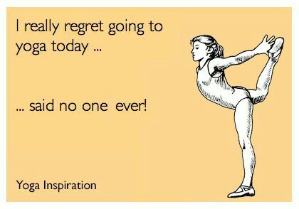 "If anything it starts out: "" I almost didn't go, but I'm so glad I did!"" {{so true, I haven't been feeling it.. But I went anyway to Bikram Class & had an fabulous class!!}}"