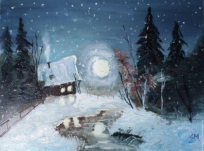 Купить или заказать Картина маслом Сказка зимней ночи в интернет-магазине на Ярмарке Мастеров. Картина 'Сказка зимней ночи' Выполнена маслом Размер 18/24 см Картина завораживает своим волшебным настроением, создает чувство уюта и тепла. Передает ощущение мягкого снега, тишины зимнего леса, тихо падают снежинки, на небе горят звезды, полная луна освещает все своим таинственным светом. В домике уютно и тепло, топится печь. Может быть там кто-то беседует за круглым столом или пьет чай.