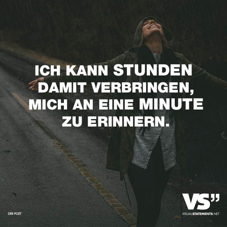 Visual Statements®️ Ich kann Stunden damit verbringen, mich an eine Minute zu erinnern. Sprüche / Zitate / Quotes /Leben / Freundschaft / Beziehung / Familie / tiefgründig / lustig / schön / nachdenken