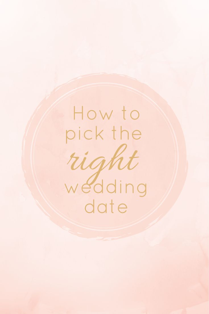 5 Tips For Picking A Wedding Date...