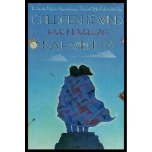 Children of the Wind : Five Novellas by Kate Wilhelm