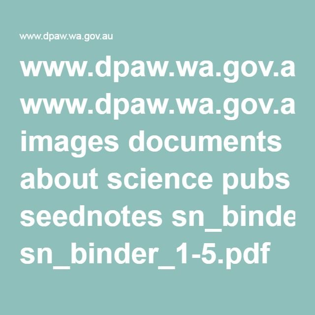 www.dpaw.wa.gov.au images documents about science pubs seednotes sn_binder_1-5.pdf