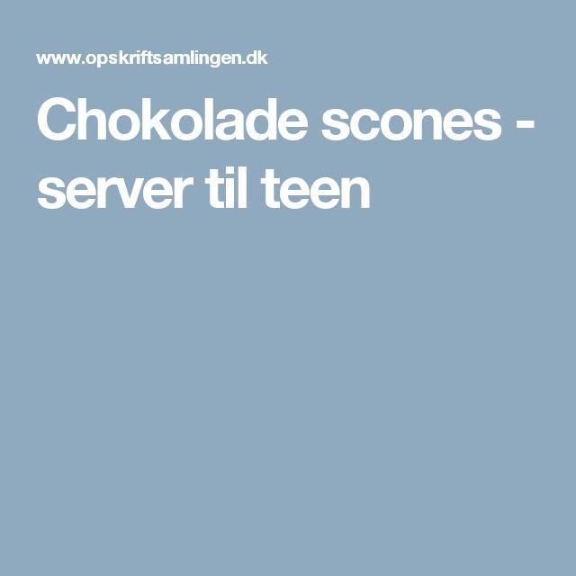Chokolade scones - server til teen