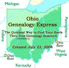 "OHIO GENEALOGY EXPRESS, the quickest way to break through that ""Brick Wall"""