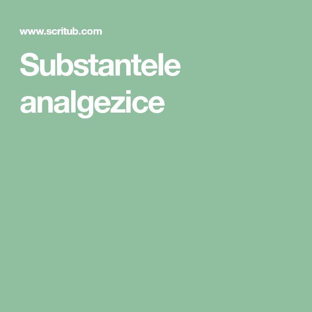 Substantele analgezice