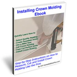 """For instructions on installing crown molding see the Installing Crown Molding Ebook.  The """"Installing Crown Molding Ebook"""" will show you how to properly measure, select, cut and install crown molding like a professional carpenter."""