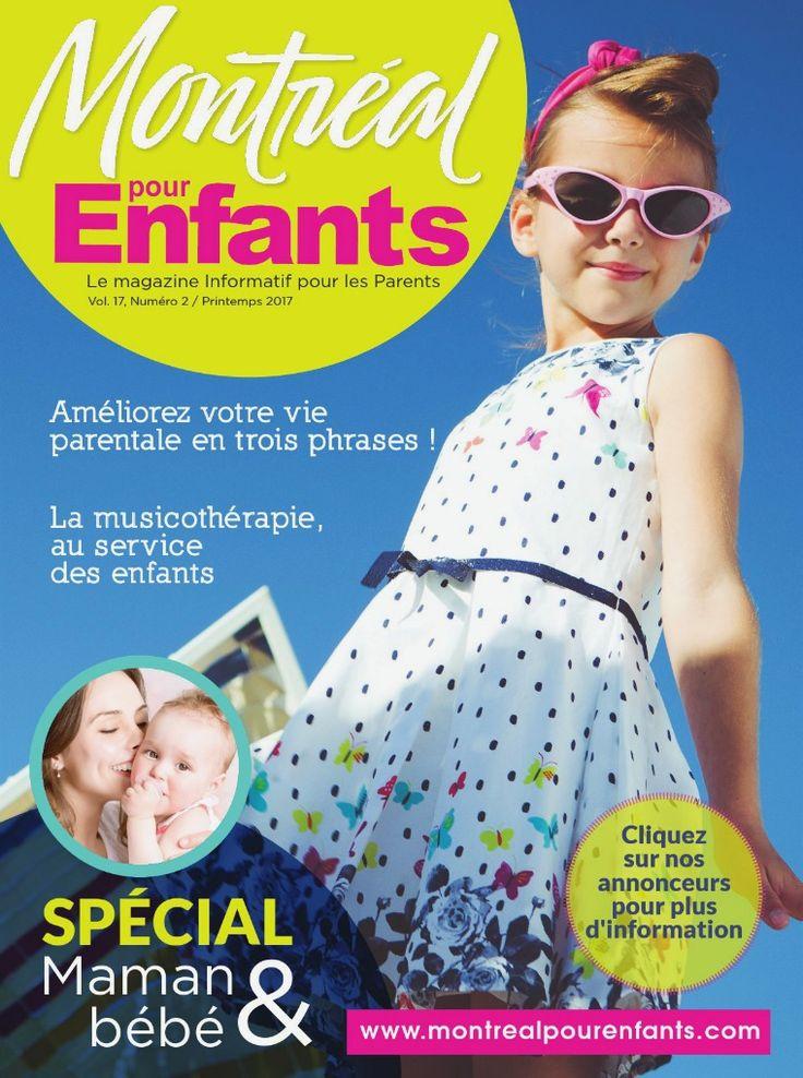 Montréal+pour+Enfants+vol.+17+/+nº+2+-+Printemps+2017+vol.+17+n°2+Printemps+2017