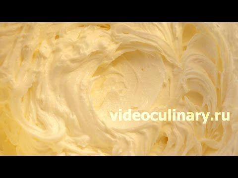 Самый простой масляный крем - Рецепт Бабушки Эммы - YouTube