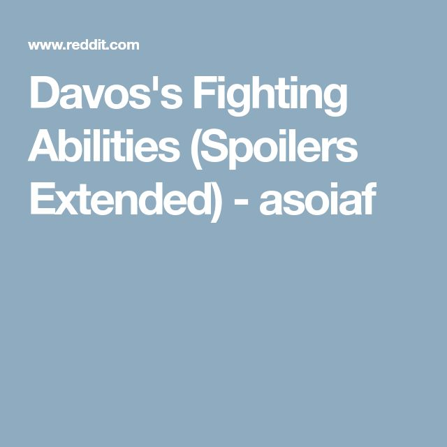 Davos's Fighting Abilities (Spoilers Extended) - asoiaf