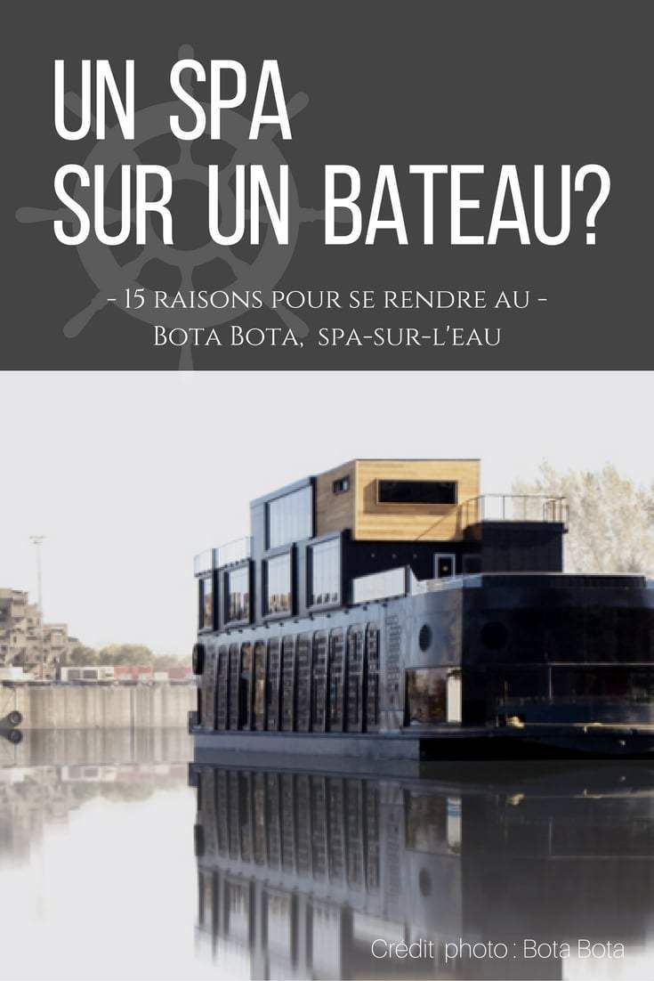 15 faits inédits sur le Bota Bota | Quoi Faire Montréal