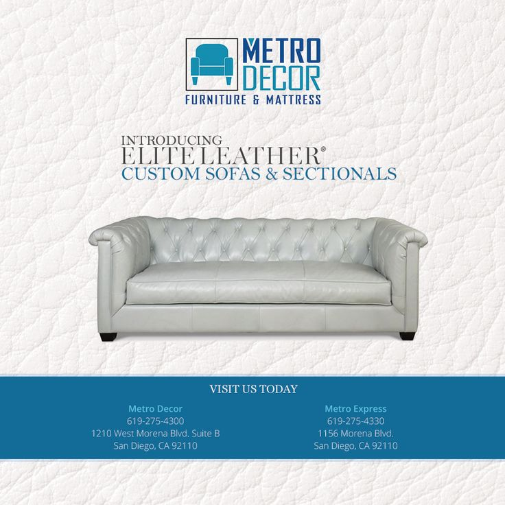 Metro Decor Furniture And Mattress Now Has Custom Leather Sofas And  Sectionals In Gorgeous Top Grain