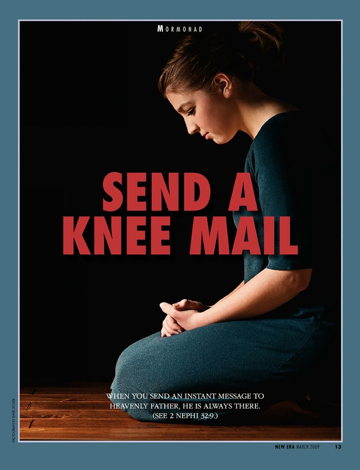 Send a knee mail...praying the only way to communicate with our father in heaven.