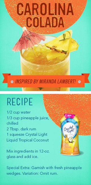 Carolina Colada - Crystal Light beverage inspired by Miranda Lambert