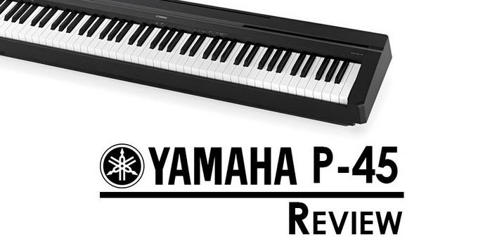 Yamaha P45 Review (2017) – Best Keyboard for a Beginner?