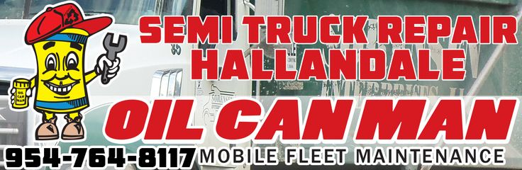 954-764-8117 Hallandale Semi Truck Repair Mechanics Curbside Electricians Body Work. Call Dispatch at Oil Can Man Today.  http://oilcanman.com/semi-truck-repair-hallandale/  #SemiTruckRepairHallandale #HallandaleSemiTruckRepair #SemiRepairHallandale #HallandaleSemiRepair   Oil Can Man 954-764-8117 730 NW 7th St Fort Lauderdale, FL 33311 Repairs@OilCanMan.com www.OilCanMan.com
