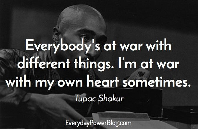 tupac quotes on life love and being real that will