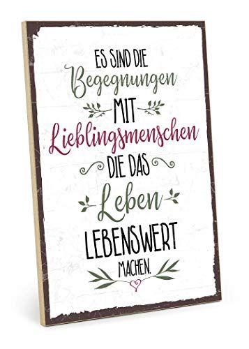 TypeStoff wooden sign with saying – MEETINGS WITH Favorite people – in vintage look with quote as