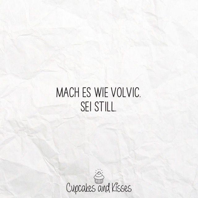 Sei still. #spruch #zitat #sprüche #zitate